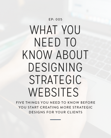 005: What You Need To Know About Designing Strategic Websites
