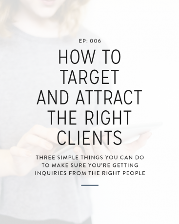 006: How to Target and Attract the Right Clients