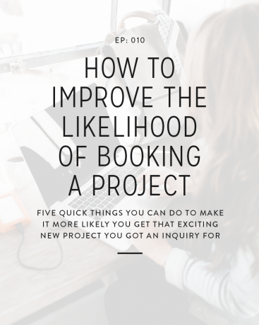 010: How to Improve the Likelihood of Booking a Project