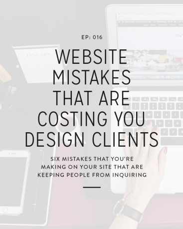 016: Website Mistakes That Are Costing You Design Clients