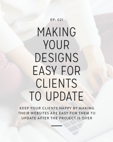 021: Making Your Designs Easy For Clients To Update
