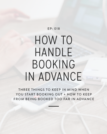 018: How To Handle Booking Clients In Advance