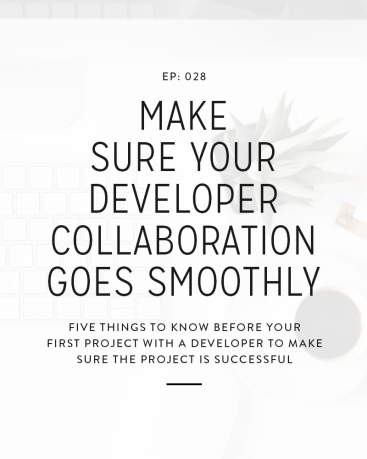 028: Make Sure Your Developer Collaboration Goes Smoothly