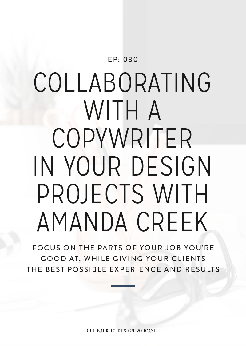 We're talking with Amanda Creek on collaborating with a copywriter as part of her design services, how it benefits her clients, and more!