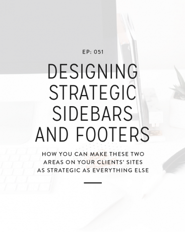 051: Designing Strategic Sidebars and Footers