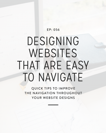 056: Designing Websites That Are Easy To Navigate