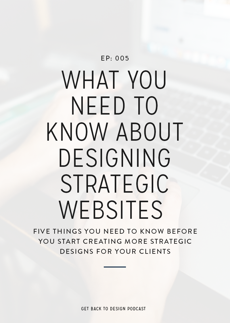 What You Need To Know About Designing Strategic Websites