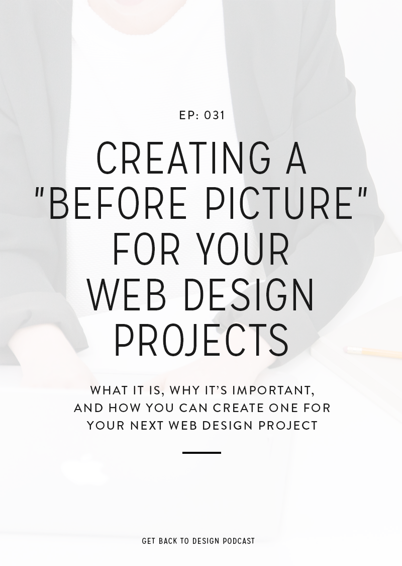 Find out how to create a before picture for your web design projects and why it's important for your clients and your business.