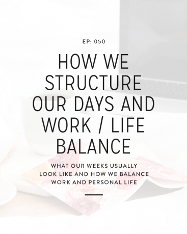 We're each better at certain pieces of structure and balance, but we were able to have a fun conversation about how we schedule our days and weeks along with what work life balance means for each of us.