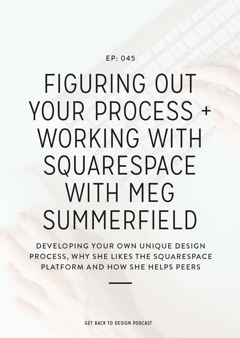 Our love for WordPress is certainly no secret, so we thought it was finally time to bring in a guest who could share more about how great Squarespace is. In this episode, we're talking to Meg Summerfield about Squarespace and figuring out your own unique process.