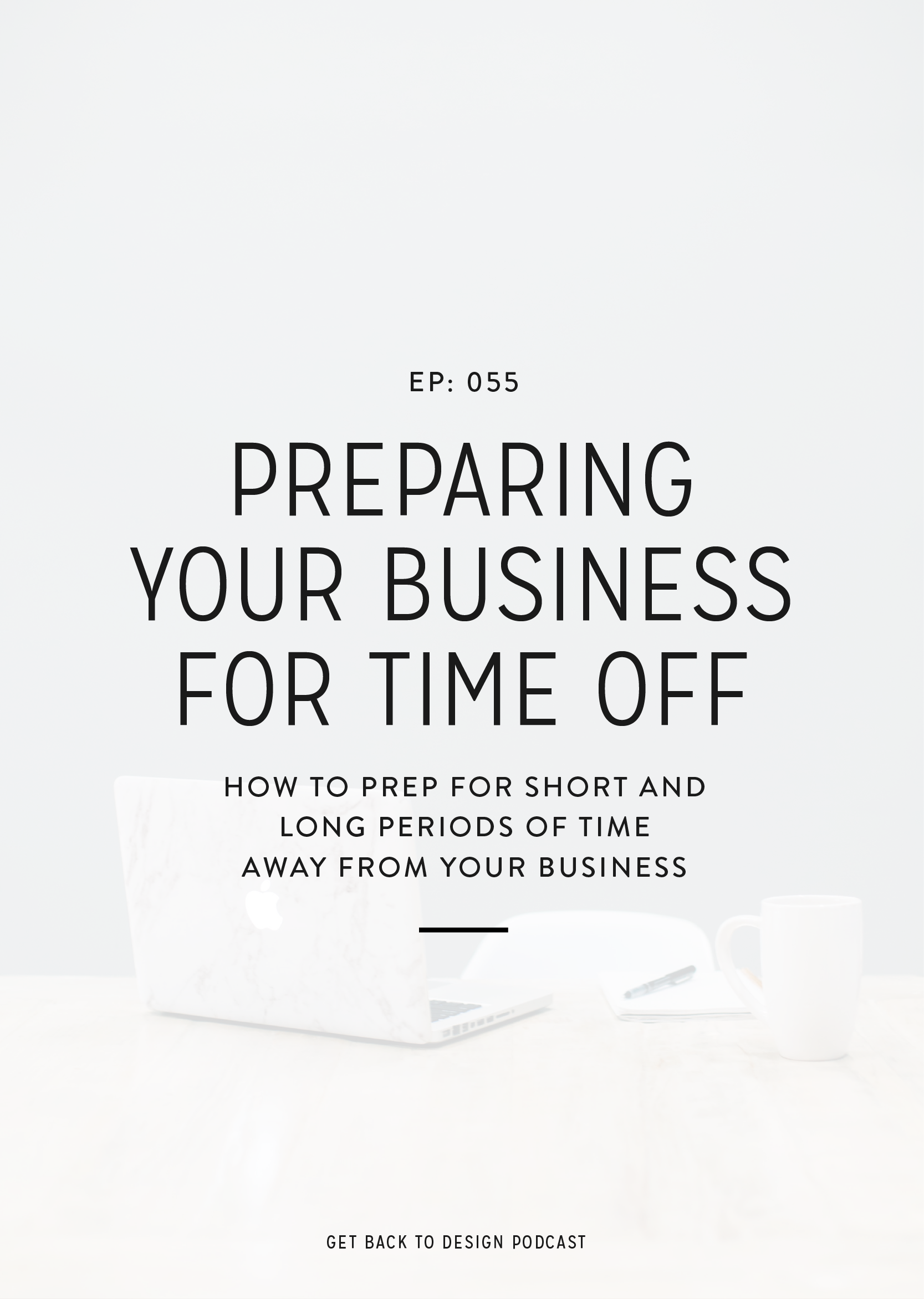 At some point when you have your own business you'll need to take some time off. In this episode, we'll go over how to prep for short and long periods of time away from your business.