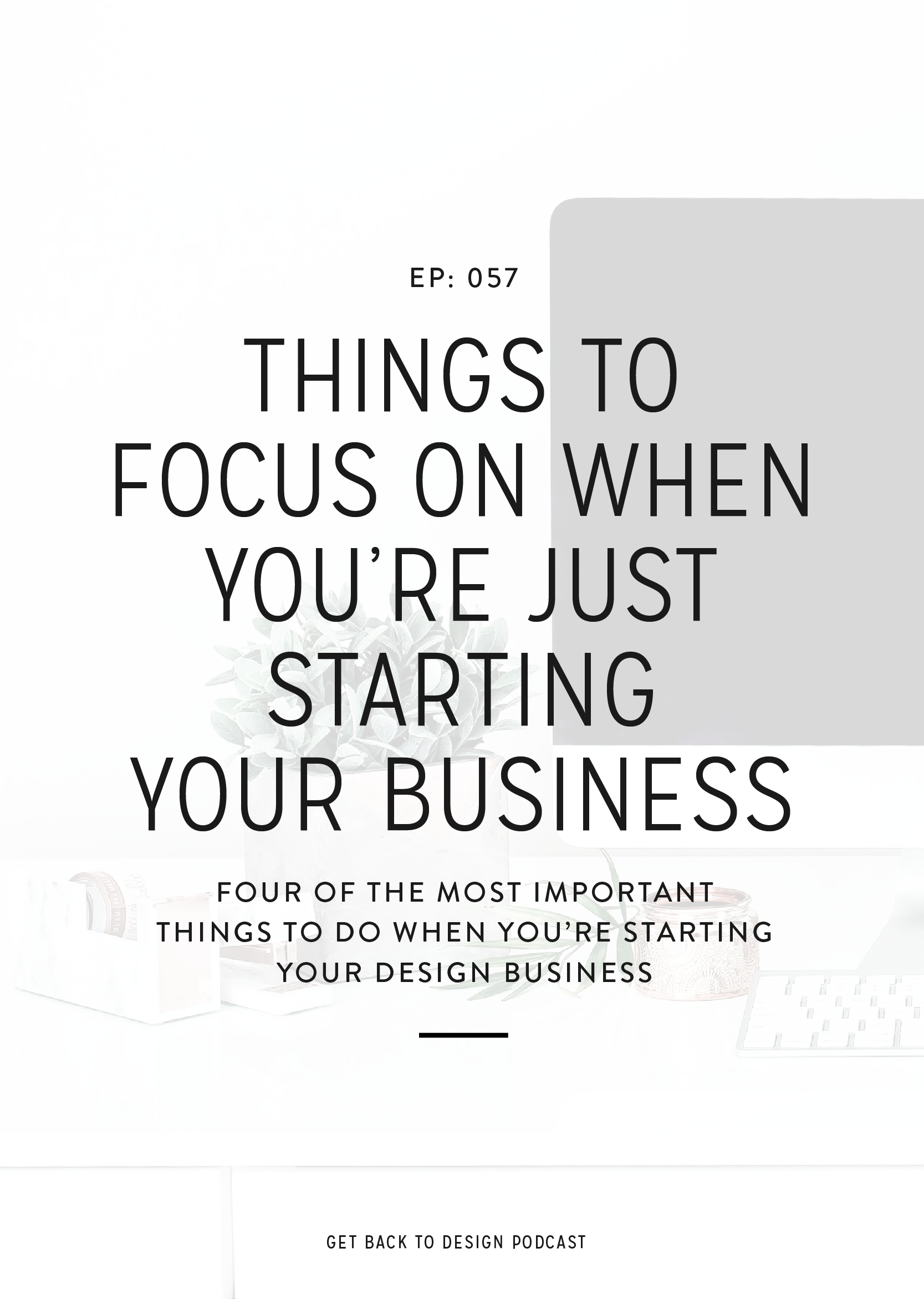 In this episode, we're sharing 4 things that you should make a priority whether you're just getting started now or are in your first couple of years of business to help establish your business and start booking clients.
