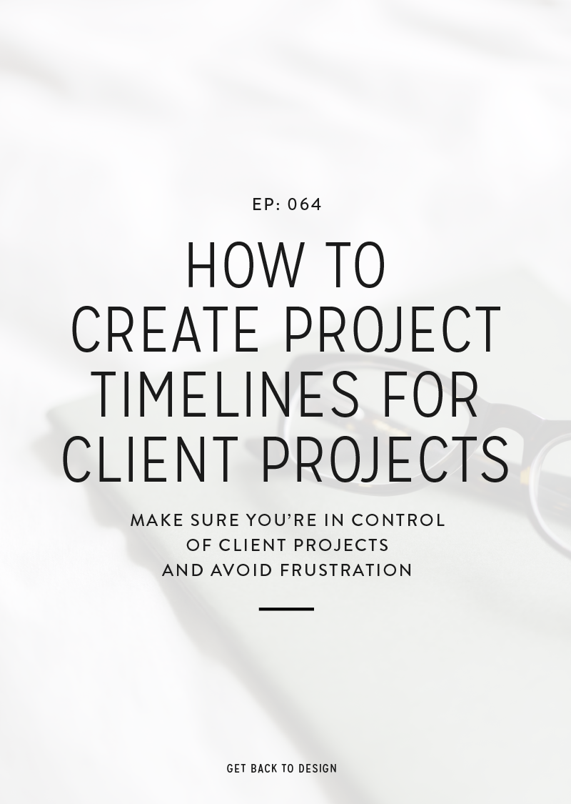 We got a question last year about project timelines when working with clients. This definitely took me the longest to nail down, but today we're talking about how you can start creating project timelines with your clients so you're in control of how the project moves along.