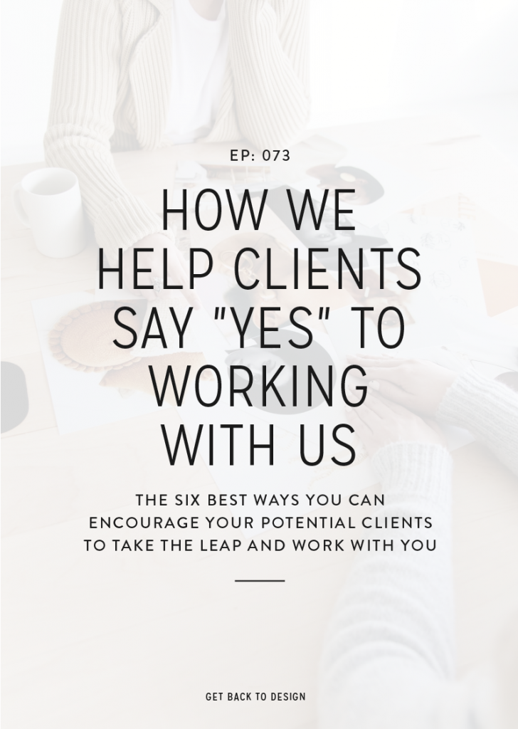 The six best ways you can encourage your potential clients to take the leap and work with you