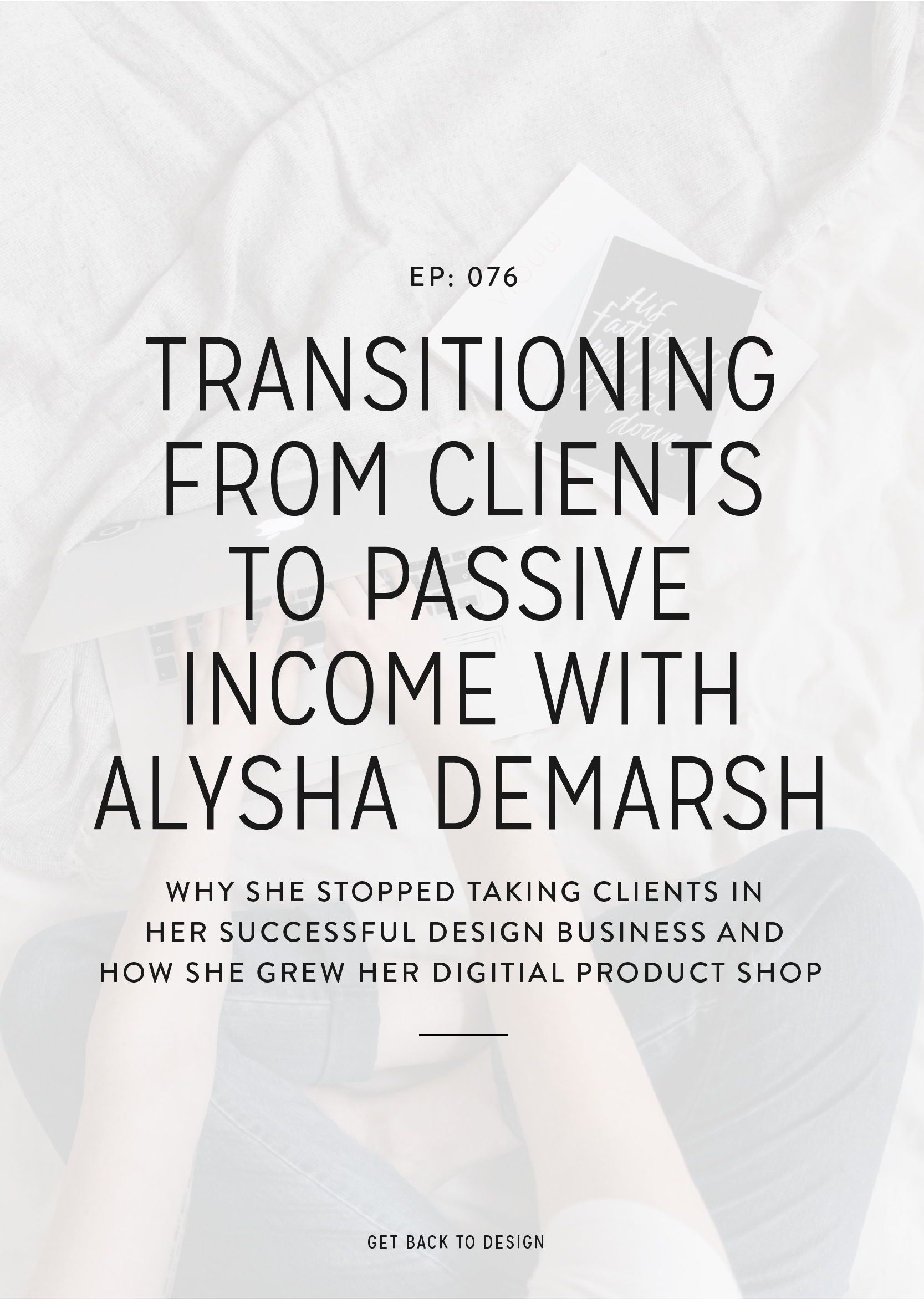 We know that many of you are curious about how you can make passive income or even transition your business to solely passive income, so we invited Alysha DeMarsh from Basil and Bark onto the show to talk about it more!
