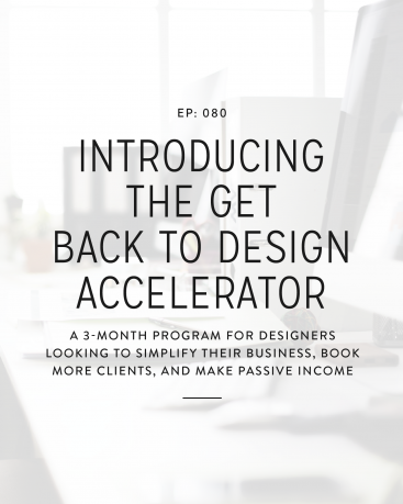 We've been hinting about this on Instagram for several weeks and we're so excited to open the doors of the Get Back To Design Accelerator today!