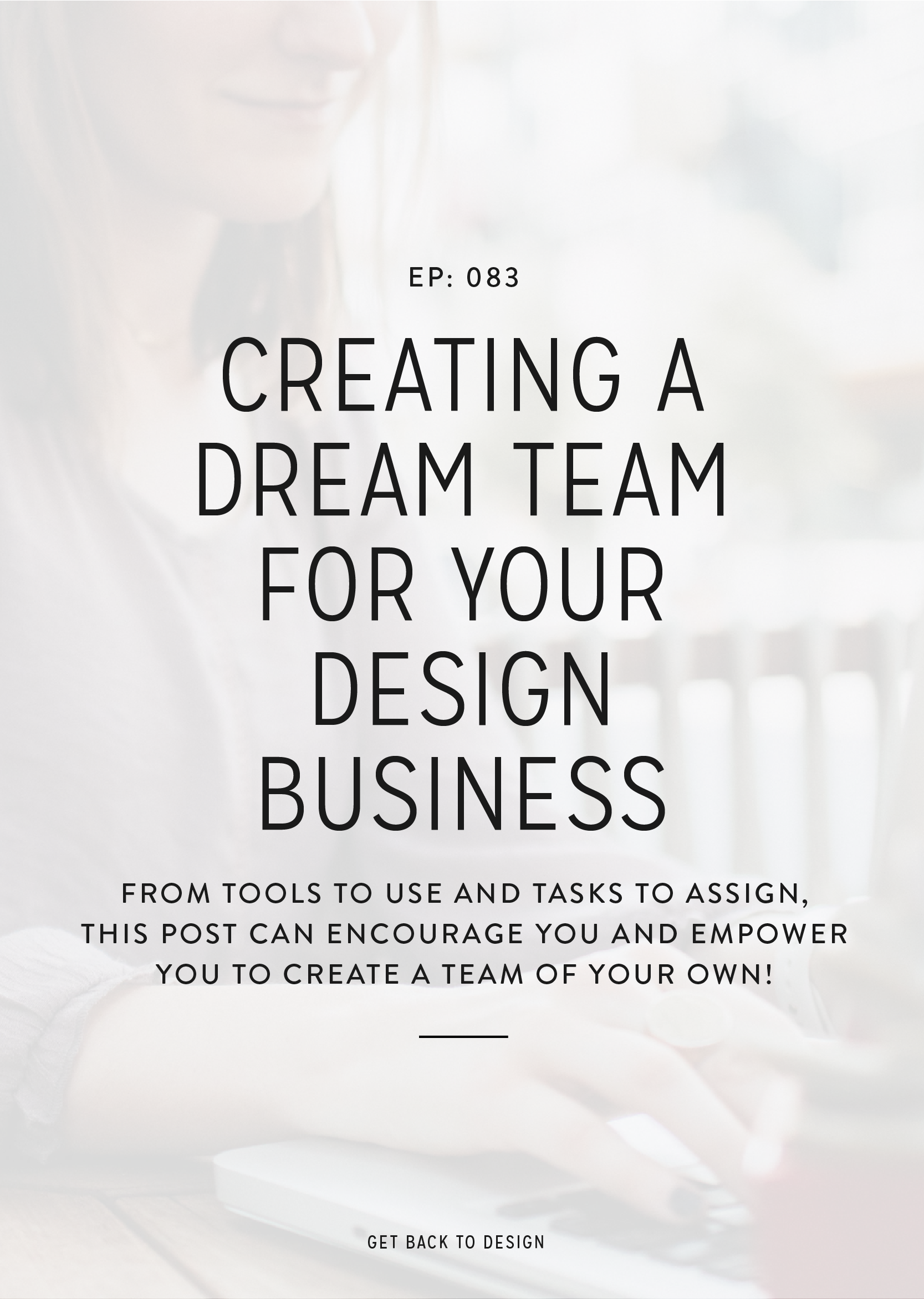 From tools to use and tasks to assign, this podcast episode can encourage you and empower you to create a team of your own!