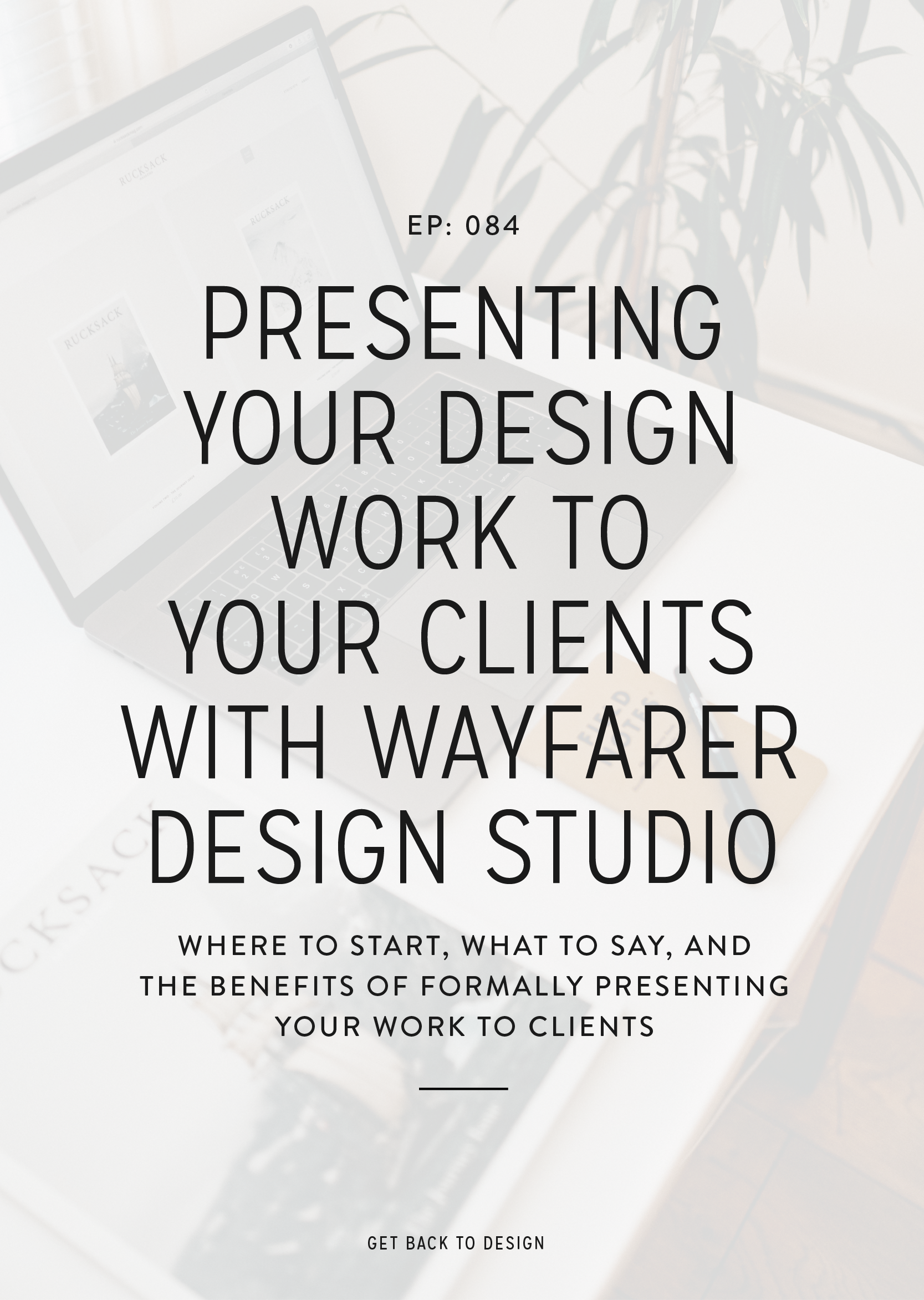 Have you ever presented your designs on a call or through a video recording for your clients? It can be a total game changer when it comes to getting less revisions, looking more like the expert you are, and the client enjoying the process even more. So today we're chatting with Abbey from Wayfarer Design Studio all about how you can present your designs to clients.