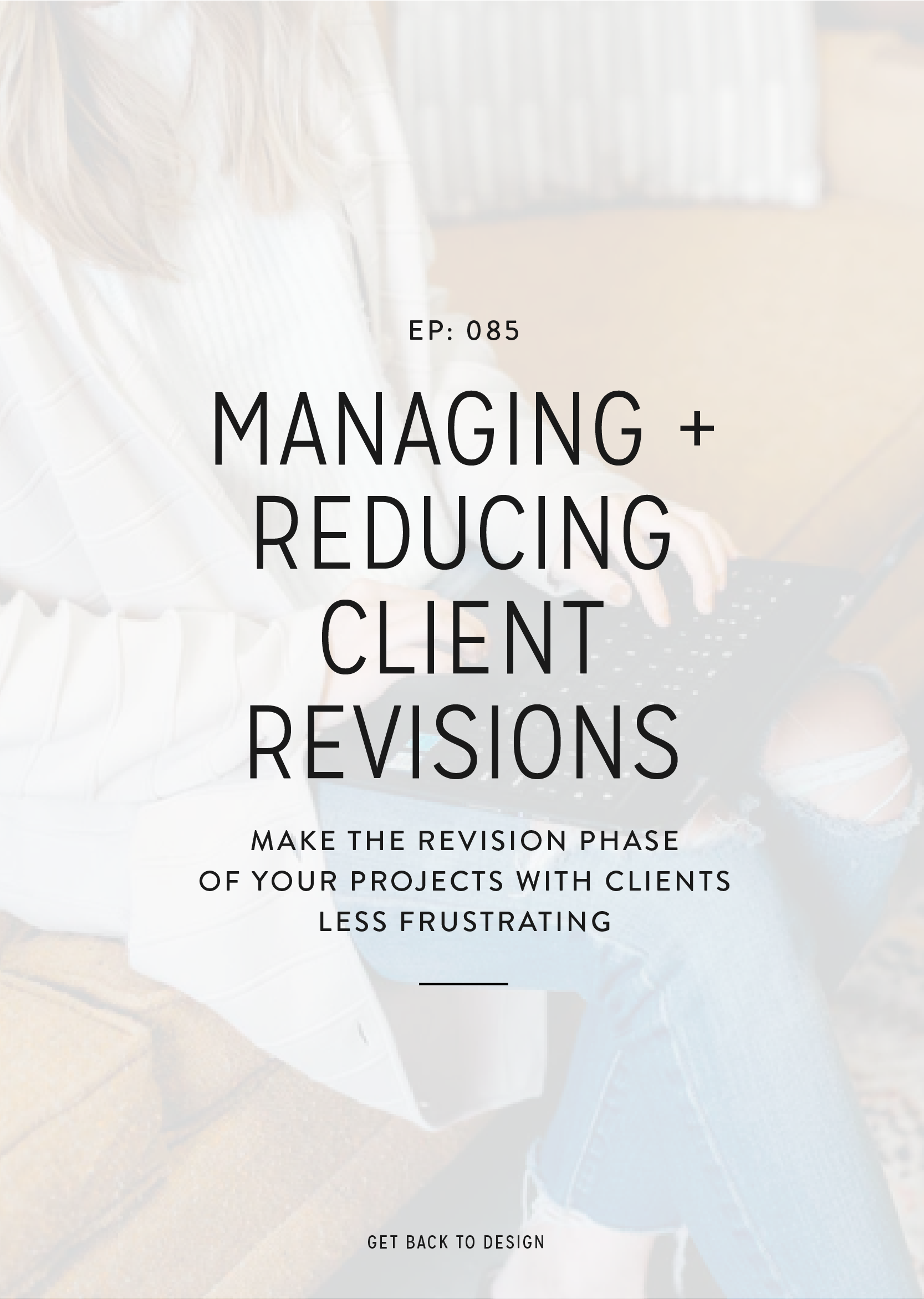 We know revisions are a big frustration for designers. Today we're covering how to manage revisions with clients and how you can reduce them.