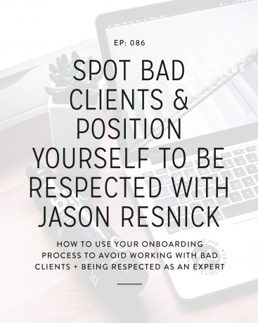 If you've been in business for any length of time, then you've likely dealt with a bad client. Our guest on the podcast today is Jason Resnick, and we're going to talk to Jason about spotting bad clients and positioning yourself to be respected, which can make your design or development business so much more enjoyable.