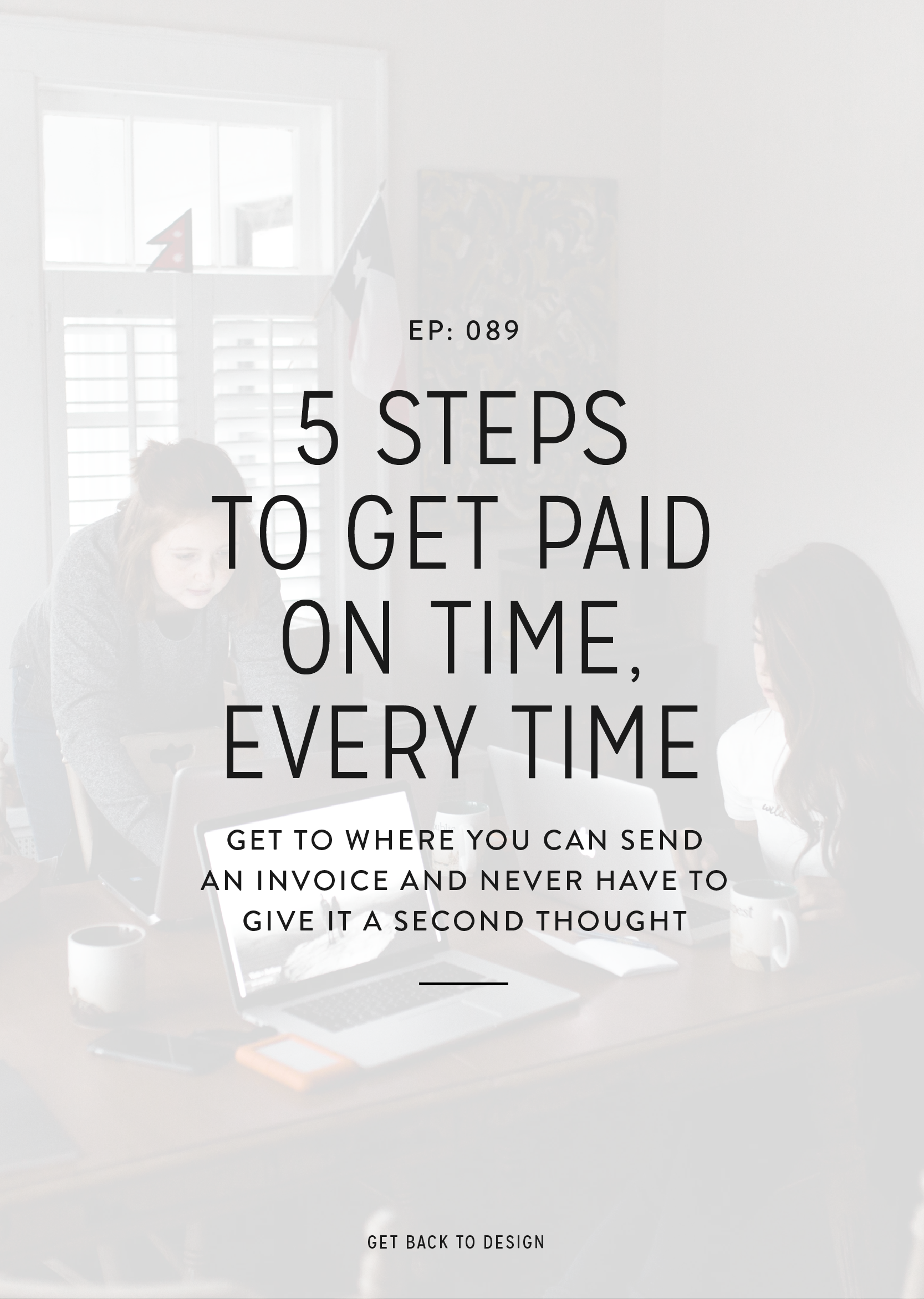 There's not a lot that's worse than expecting an invoice to be paid by a client only to hear crickets. That's why we're sharing 5 steps for designers to get paid on time every single time.