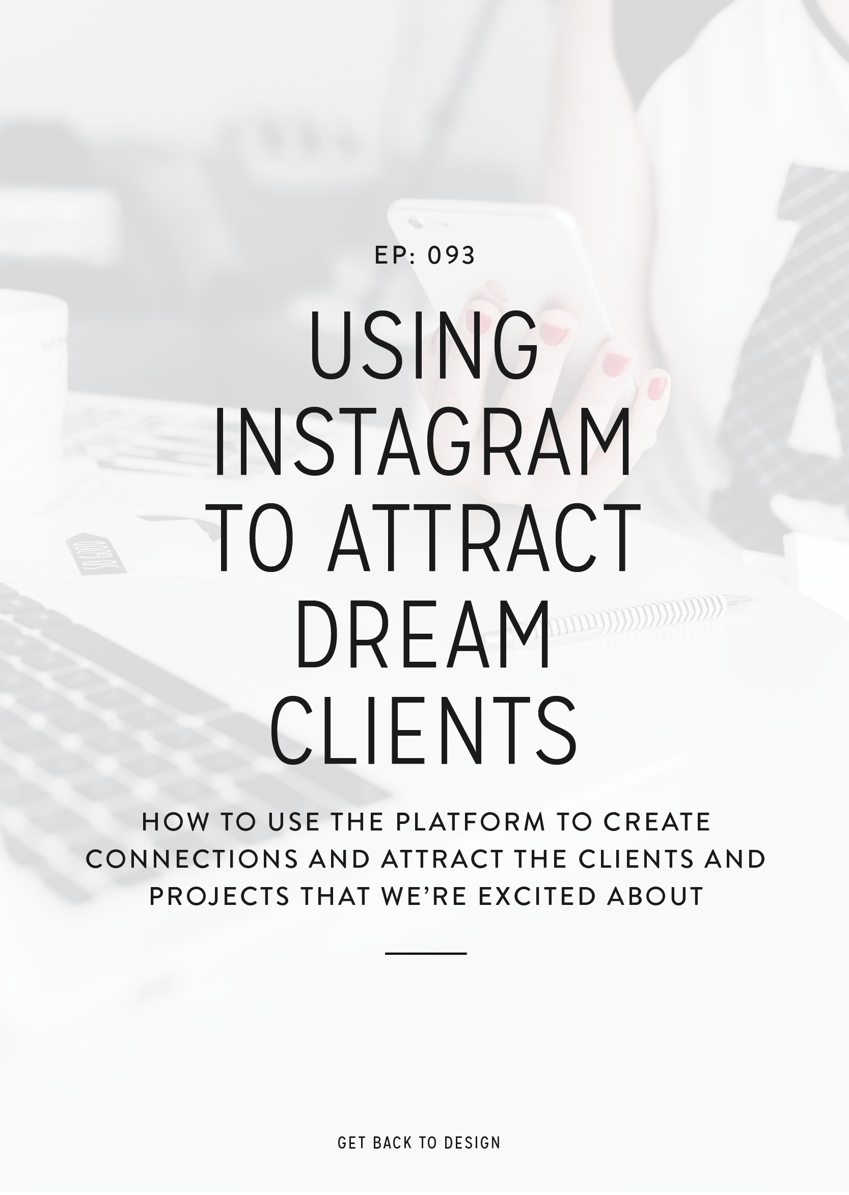 In this week's episode, we're finally sharing our tips for using Instagram to cultivate community and attract dream clients and projects that you're excited about!